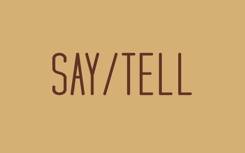 Say and Tell